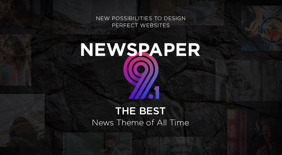 Newspaper Theme What's New Version 9.1